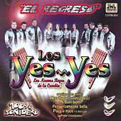 Play & Download El Regreso by Los Yes Yes | Napster