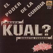 Play & Download El Poder de la Cumbia by Kual?   Napster