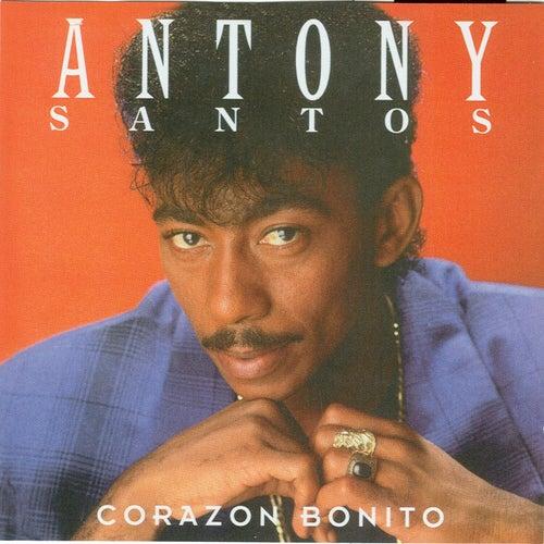 Play & Download Corazon Bonito by Antony Santos | Napster