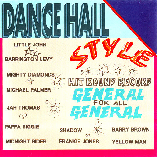 Play & Download Dancehall Style- General For All General by Various Artists | Napster