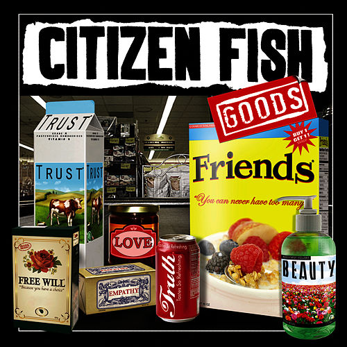 Play & Download Goods by Citizen Fish | Napster