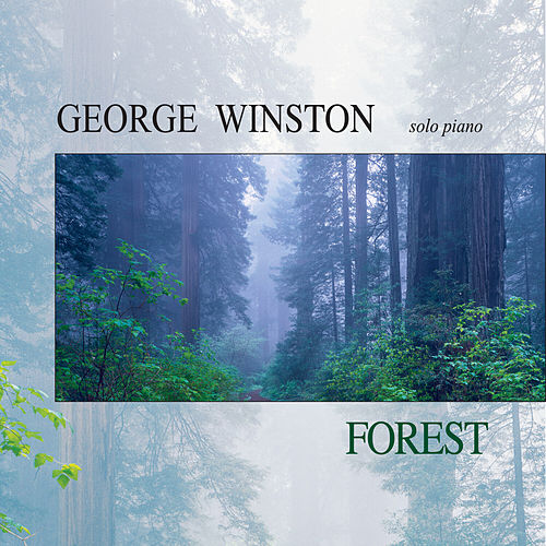 Forest by George Winston