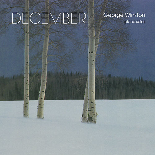 Play & Download December by George Winston | Napster