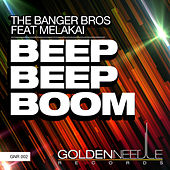 Beep Beep Boom (feat. MelAkai) by The Banger Bros