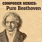 Play & Download Composer Series: Pure Beethoven by London Philharmonic Orchestra   Napster
