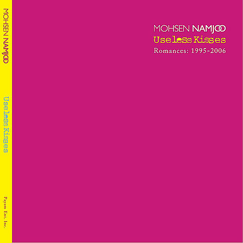 Play & Download Useless Kisses by Mohsen Namjoo | Napster