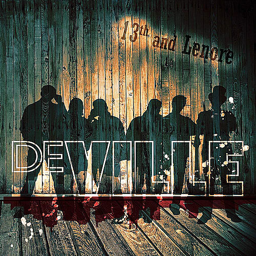 Play & Download 13th and Lenore by Deville | Napster