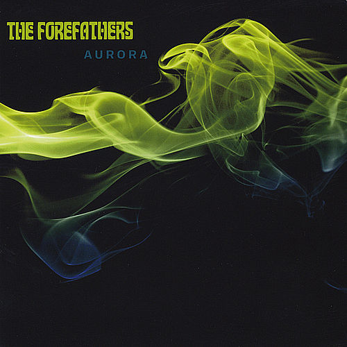 Aurora by The Forefathers