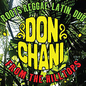 Play & Download From The Hilltops by Don Chani | Napster
