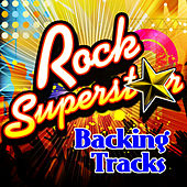 Play & Download Rock Superstar Backing Tracks by The Rock Heroes | Napster