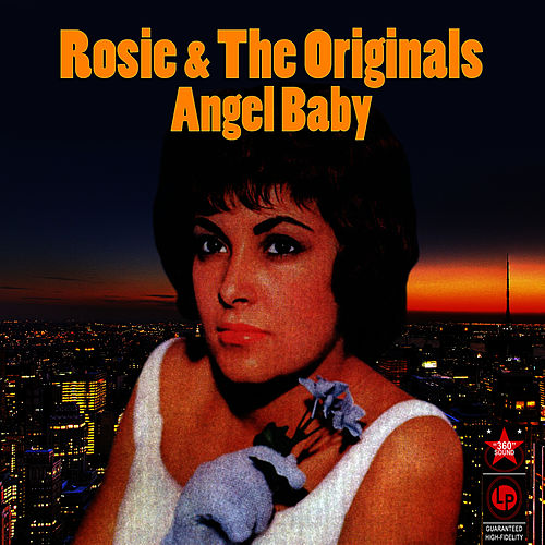 Play & Download Angel Baby by Rosie & the Originals | Napster