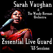 Play & Download Essential Live Guard '63 Sessions by Sarah Vaughan | Napster
