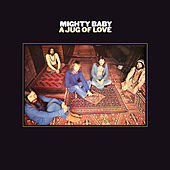 A Jug Of Love by Mighty Baby