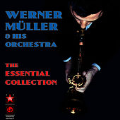 The Essential Collection by Werner Müller