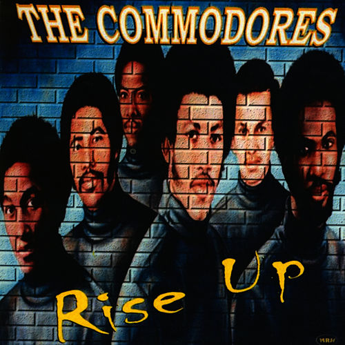 Play & Download Rise Up by The Commodores | Napster