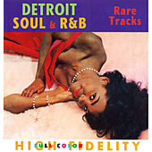 Play & Download Detriot Soul & R&B - Rare Tracks by Various Artists | Napster