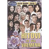 Play & Download Hitovi Za Sva Vremena - Zvezde Granda - Edicija 1 by Various Artists | Napster