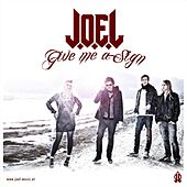 Play & Download Give me a sign by Joel | Napster