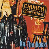 On The Hook! by Church Of Confidence