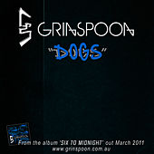 Dogs by Grinspoon