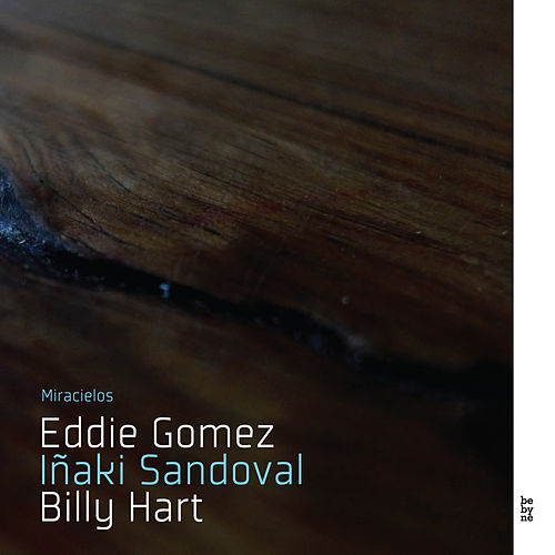 Play & Download Miracielos by Billy Hart | Napster