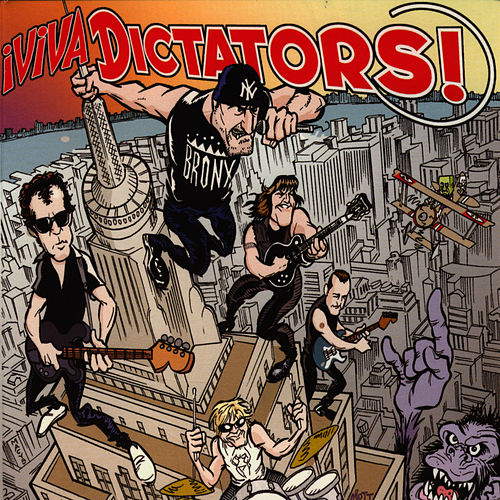 Play & Download iViva Dictators! by The Dictators | Napster