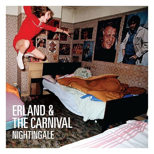 Play & Download Nightingale by Erland & The Carnival | Napster