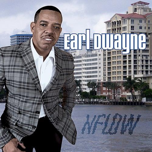 Nflow by Earl Dwayne