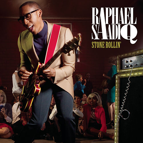 Play & Download Stone Rollin' by Raphael Saadiq | Napster