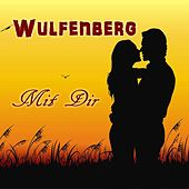 Play & Download Mit Dir by Wulfenberg | Napster