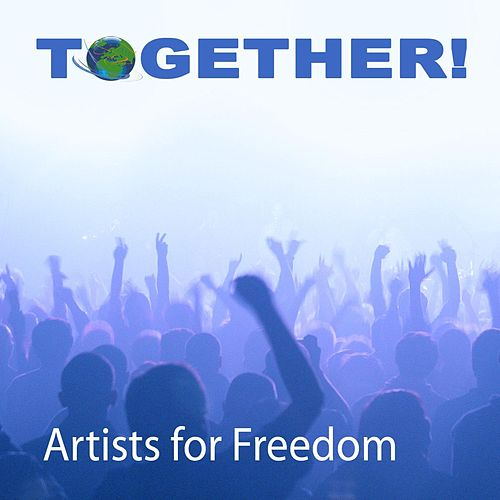 Together! by Artists for Freedom