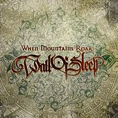 Play & Download When Mountains Roar by Wall Of Sleep  | Napster
