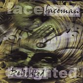 Play & Download Delighted by Faceman | Napster