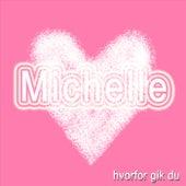 Play & Download Hvorfor Gik Du by Michelle | Napster