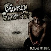 Play & Download Generation Gore by The Crimson Ghosts | Napster