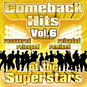 Play & Download Comeback Hits Of The Superstars Vol. 6 by Various Artists | Napster