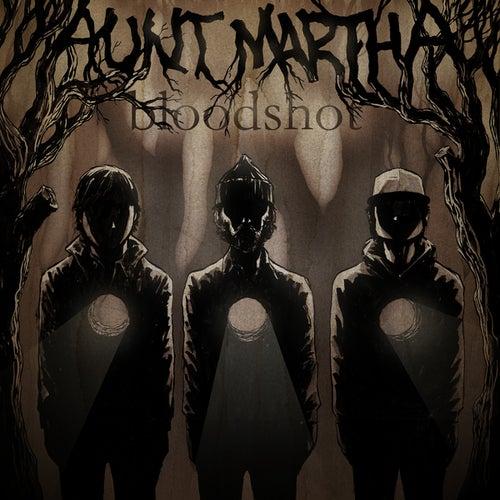 Bloodshot - Ep by Aunt Martha