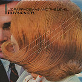 Play & Download Television City by Liz Pappademas | Napster