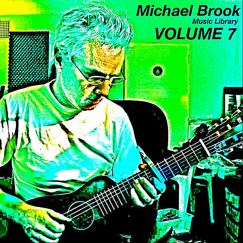 Music Library, Vol. 7 by Michael Brook