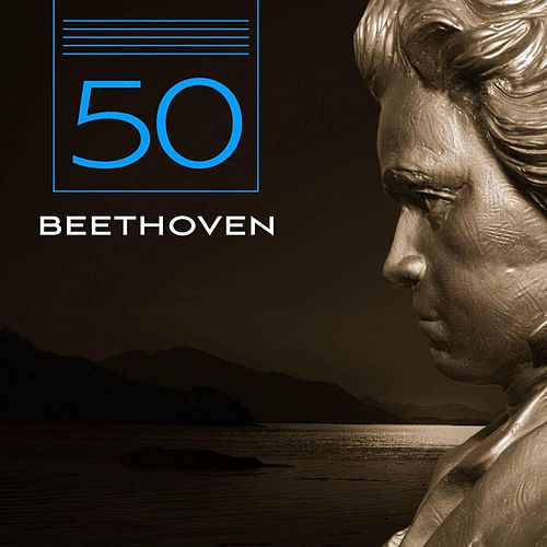Play & Download 50 Beethoven by Various Artists | Napster