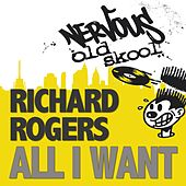 All I Want by Richard Rogers