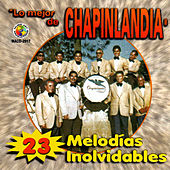 Play & Download 23 Melodias Inolvidables by Chapinlandia | Napster