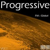 FM Global Progressive - Volume 1 by Various Artists