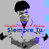 Play & Download Siempre Tu by Giraldo Piloto Y Klimax | Napster