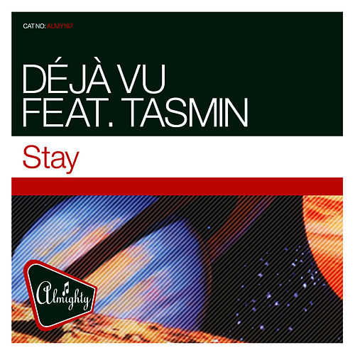Play & Download Almighty Presents: Stay (Feat. Tasmin) by Déjà Vu | Napster