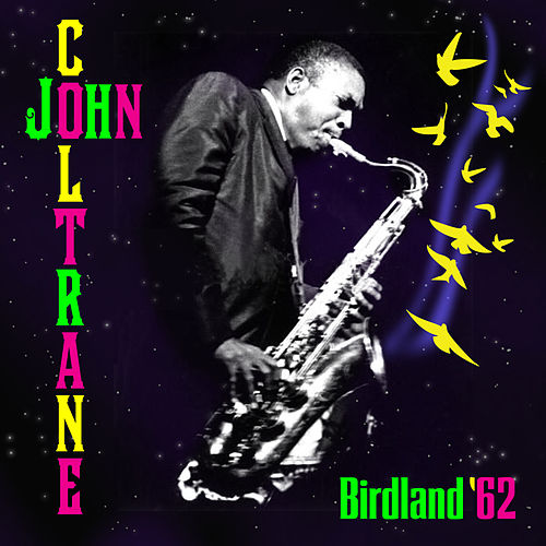 Play & Download Birdland '62 by Various Artists | Napster