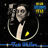 Play & Download On-Air Sessions - 1938 by Fats Waller | Napster