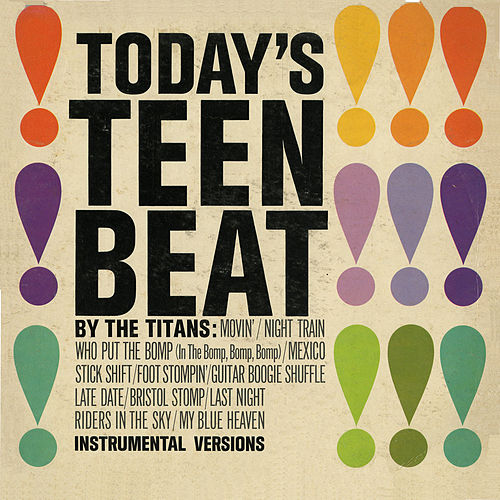Today's Teen Beat by The Titans