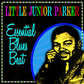Essential Blues Best by Little Junior Parker
