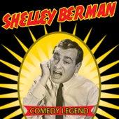 Comedy Legend by Shelley Berman
